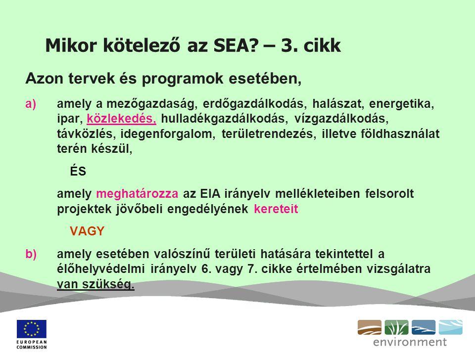 Mikor kötelező az SEA – 3. cikk