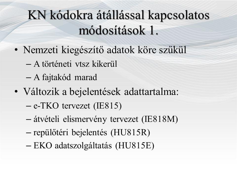 KN kódokra átállással kapcsolatos módosítások 1.