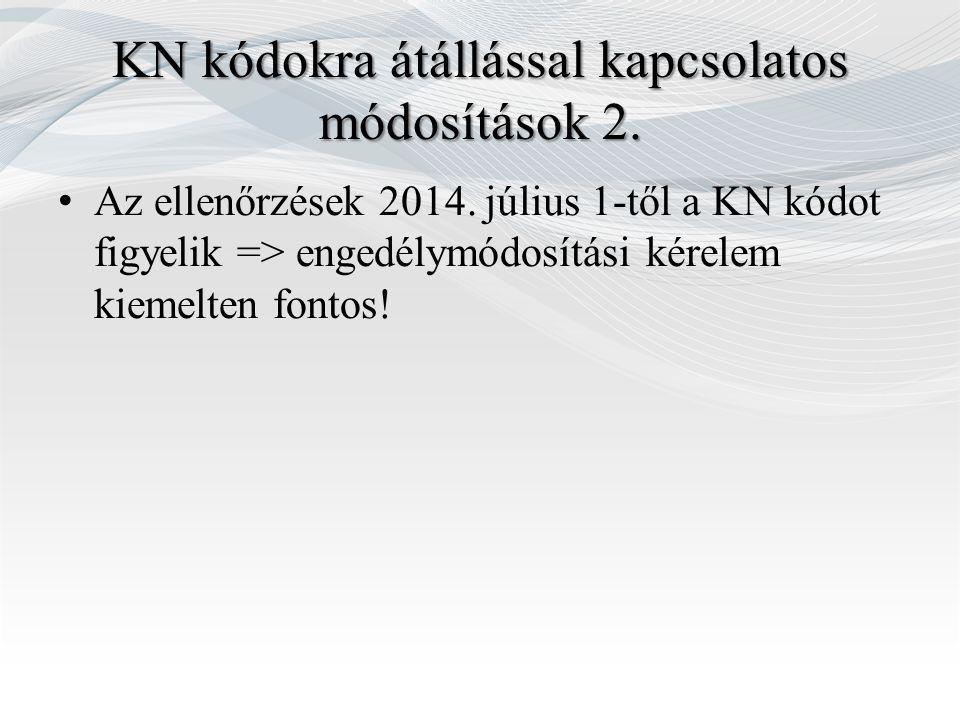 KN kódokra átállással kapcsolatos módosítások 2.