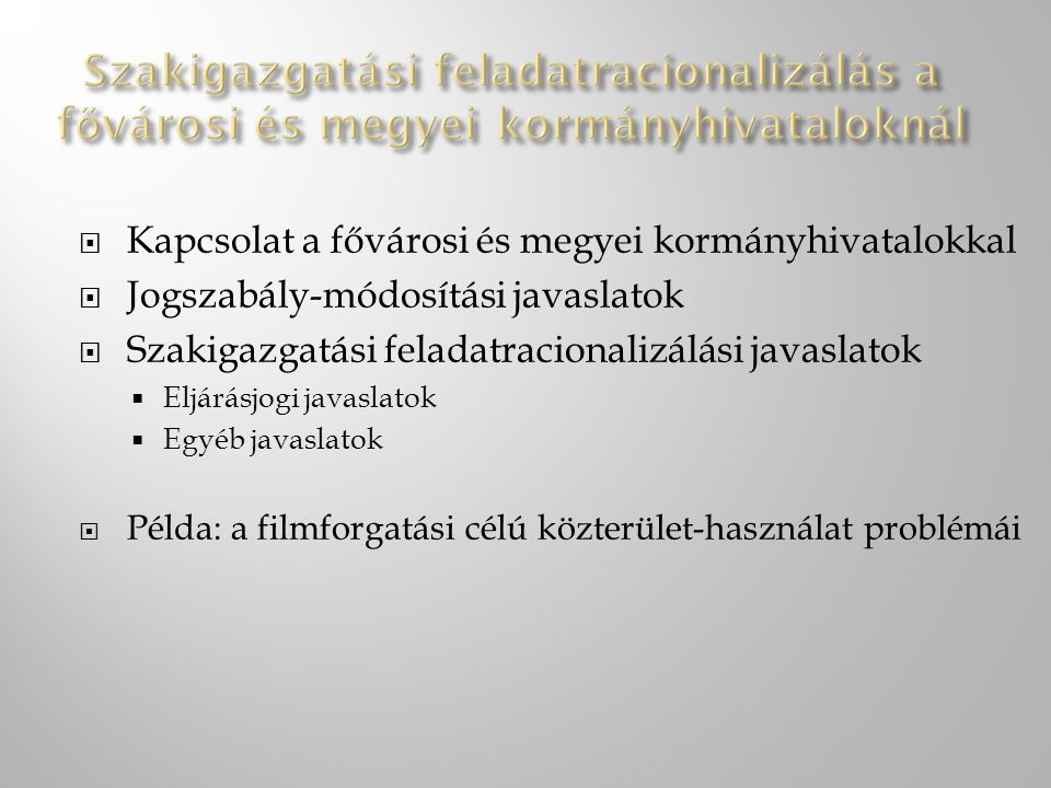 Szakigazgatási feladatracionalizálás a fővárosi és megyei kormányhivataloknál