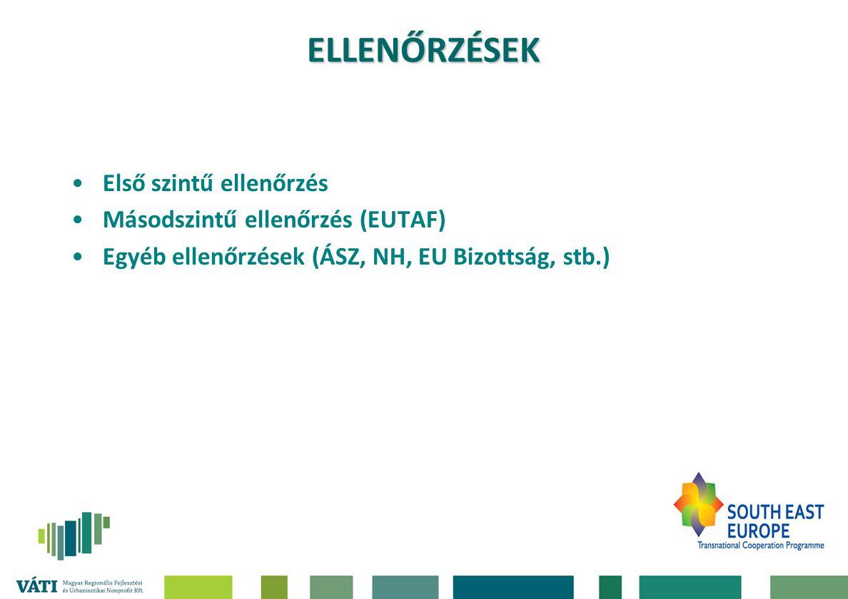 ELLENŐRZÉSEK Első szintű ellenőrzés Másodszintű ellenőrzés (EUTAF)