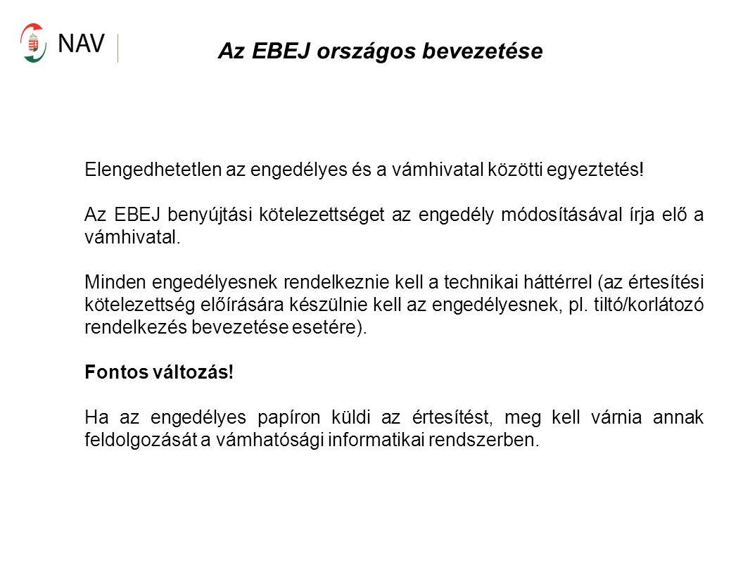 Az EBEJ országos bevezetése