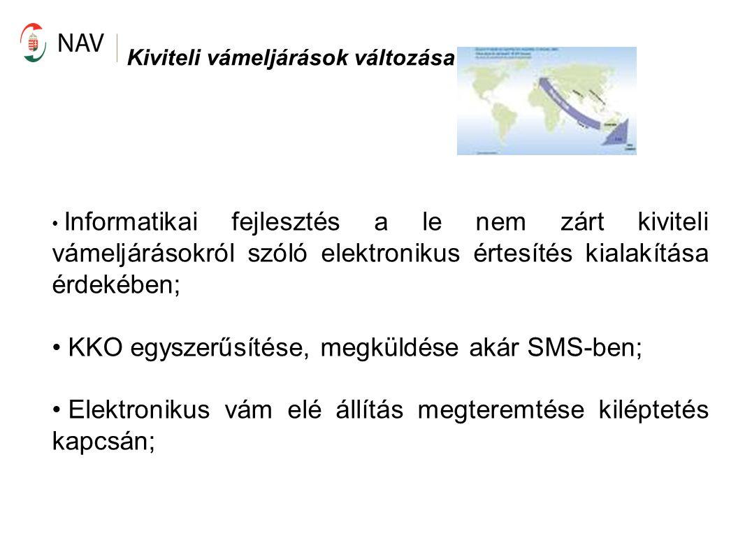 KKO egyszerűsítése, megküldése akár SMS-ben;