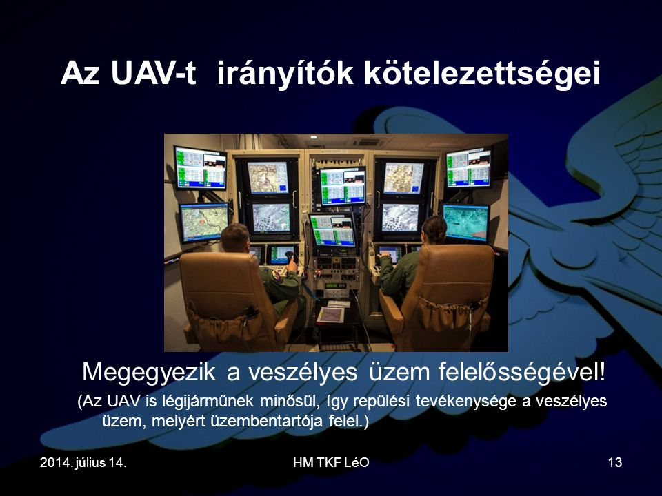 Az UAV-t irányítók kötelezettségei