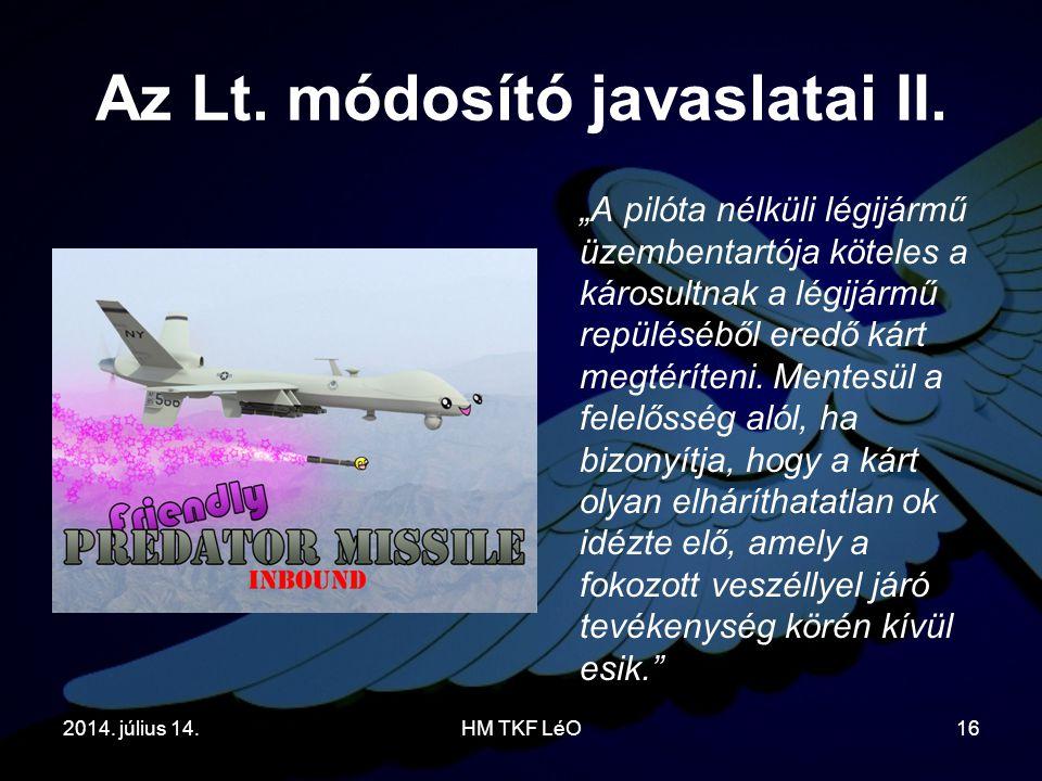 Az Lt. módosító javaslatai II.