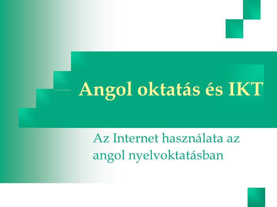 Az Internet használata az angol nyelvoktatásban
