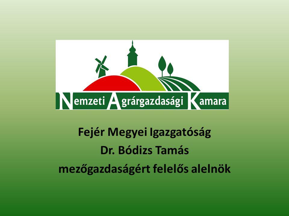 Fejér Megyei Igazgatóság mezőgazdaságért felelős alelnök