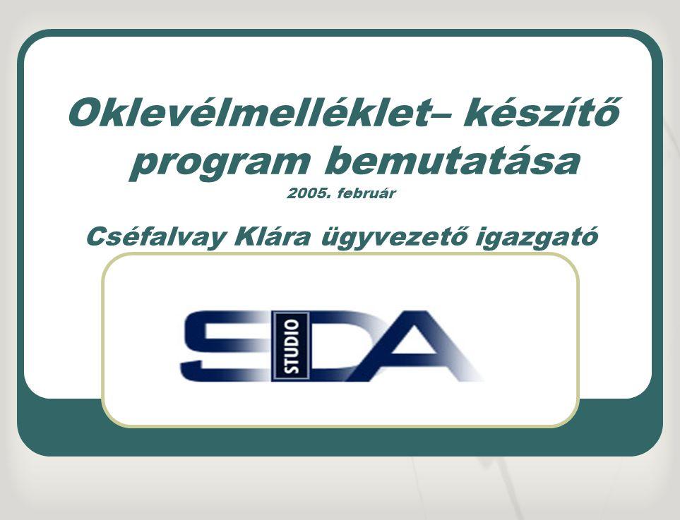 Oklevélmelléklet– készítő program bemutatása 2005