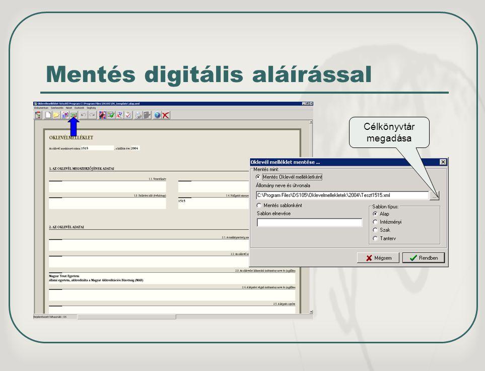 Mentés digitális aláírással
