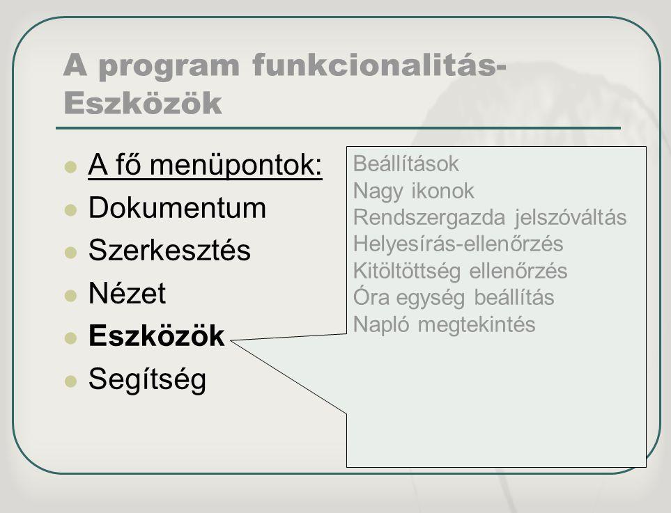 A program funkcionalitás-Eszközök