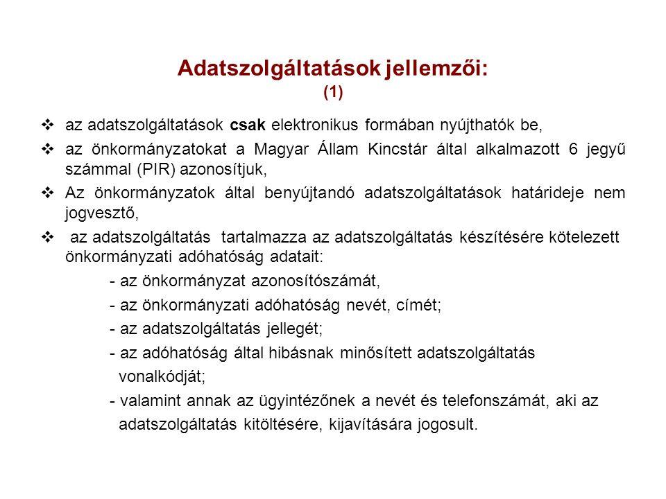 Adatszolgáltatások jellemzői: (1)