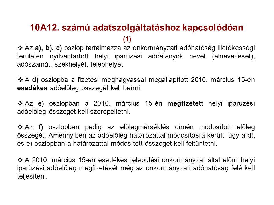 10A12. számú adatszolgáltatáshoz kapcsolódóan (1)