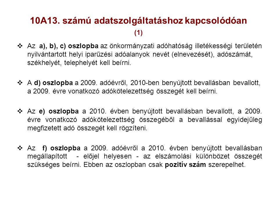 10A13. számú adatszolgáltatáshoz kapcsolódóan (1)
