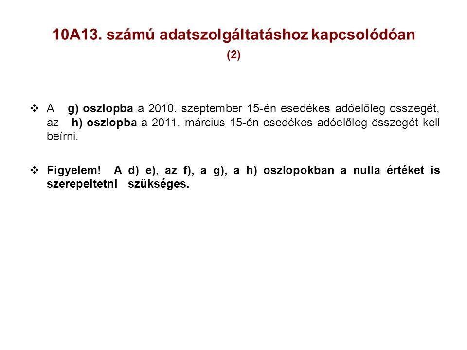 10A13. számú adatszolgáltatáshoz kapcsolódóan (2)