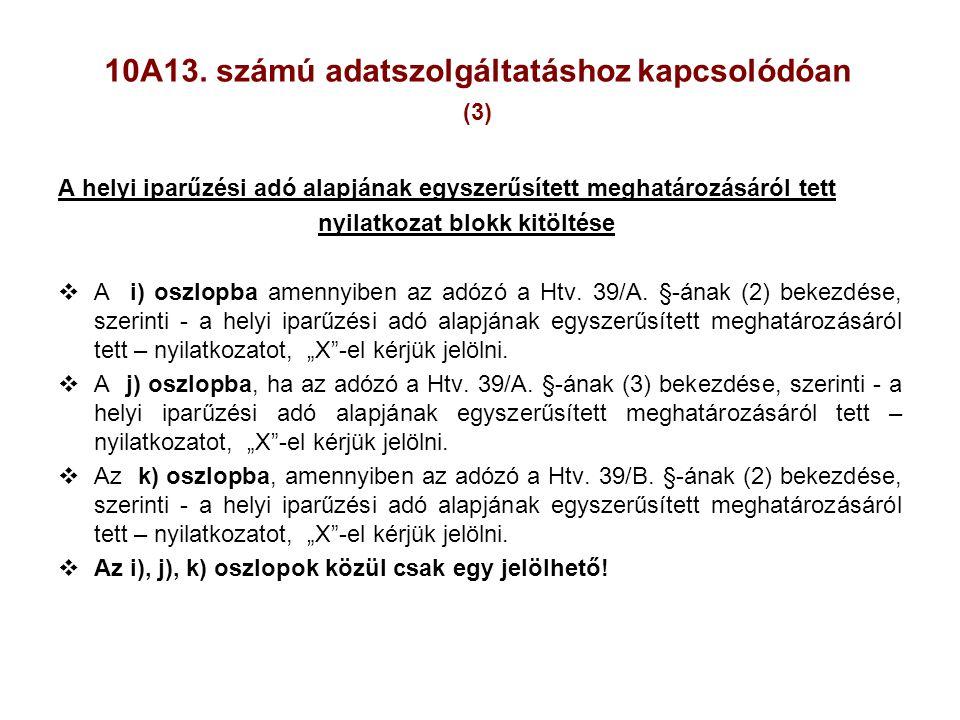 10A13. számú adatszolgáltatáshoz kapcsolódóan (3)