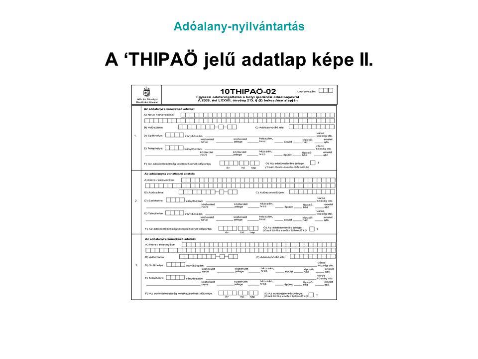 Adóalany-nyilvántartás A 'THIPAÖ jelű adatlap képe II.