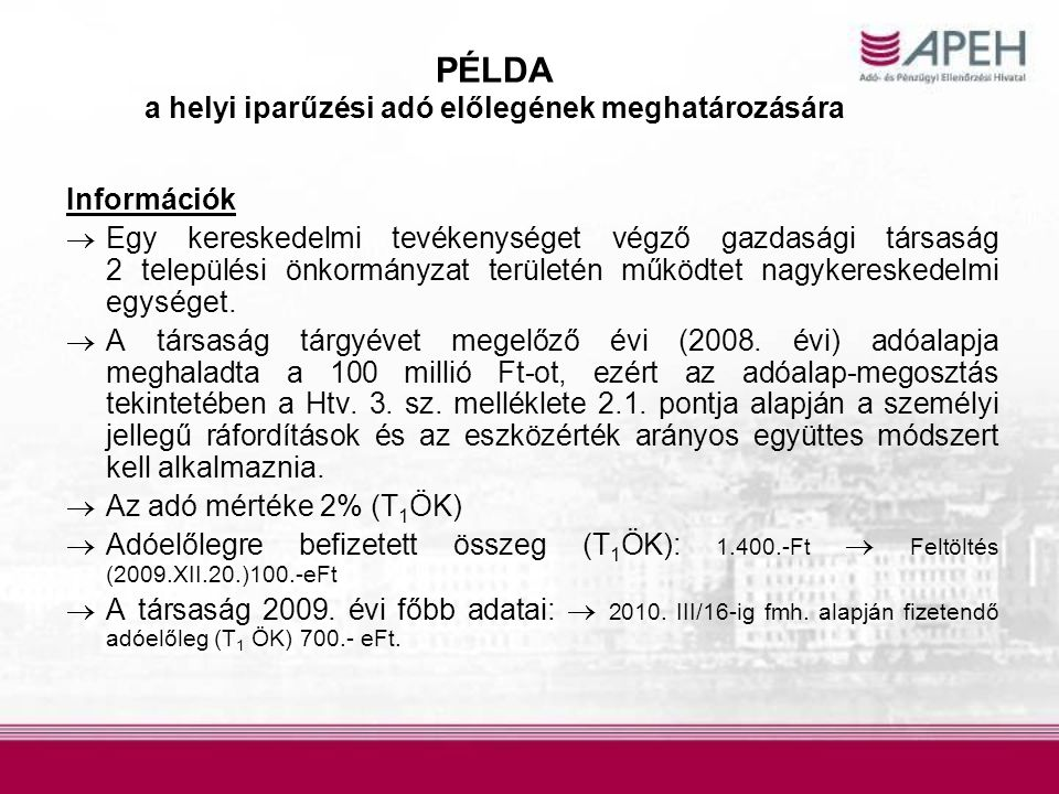 PÉLDA a helyi iparűzési adó előlegének meghatározására