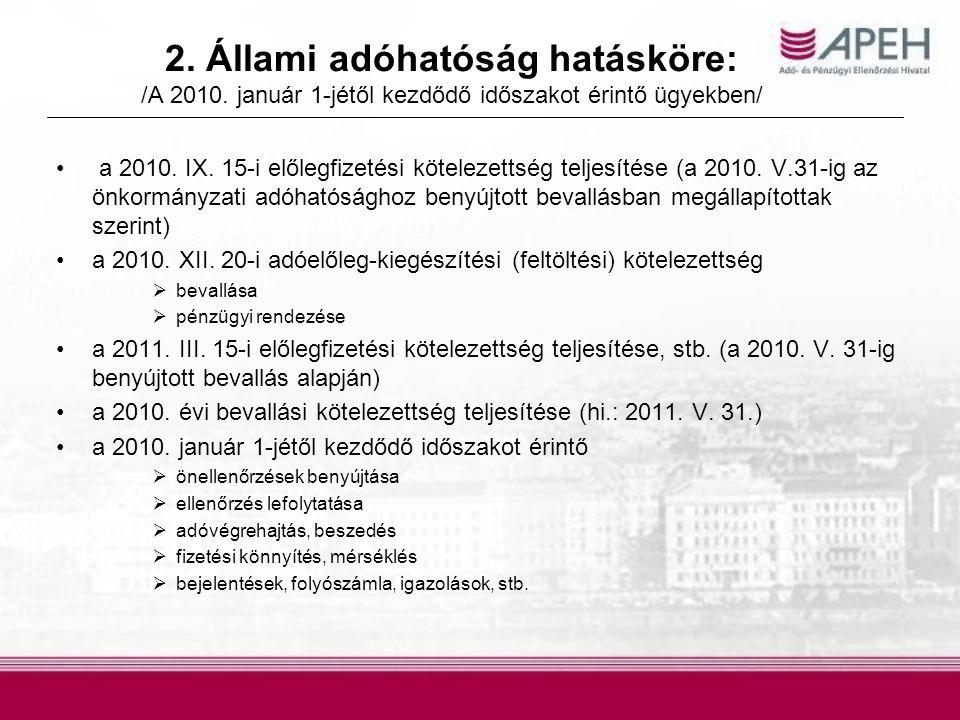 2. Állami adóhatóság hatásköre: /A 2010