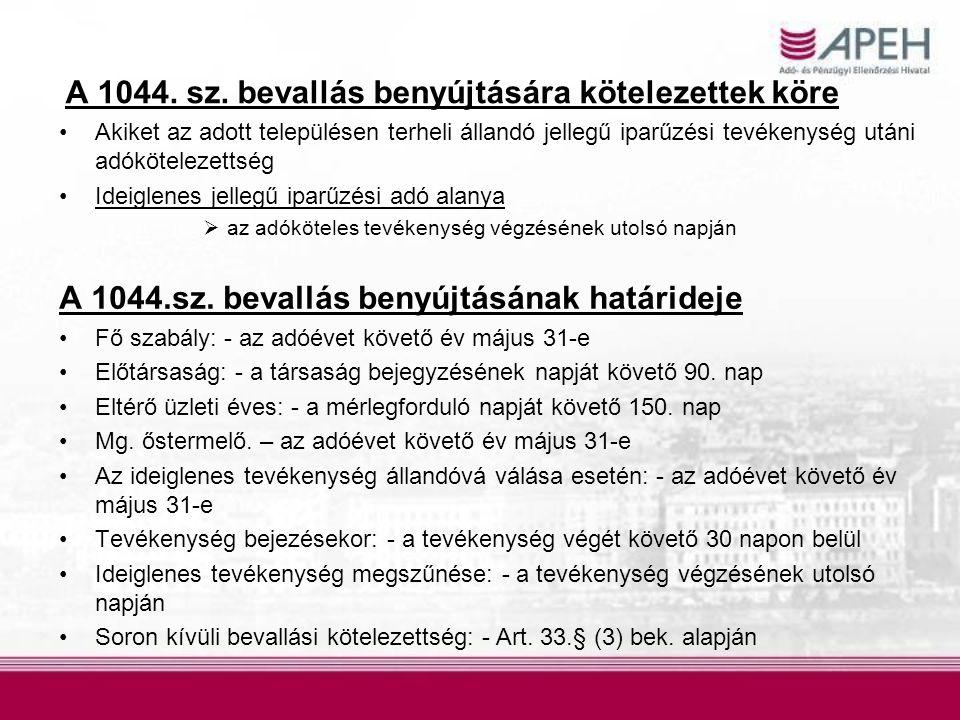 A 1044. sz. bevallás benyújtására kötelezettek köre