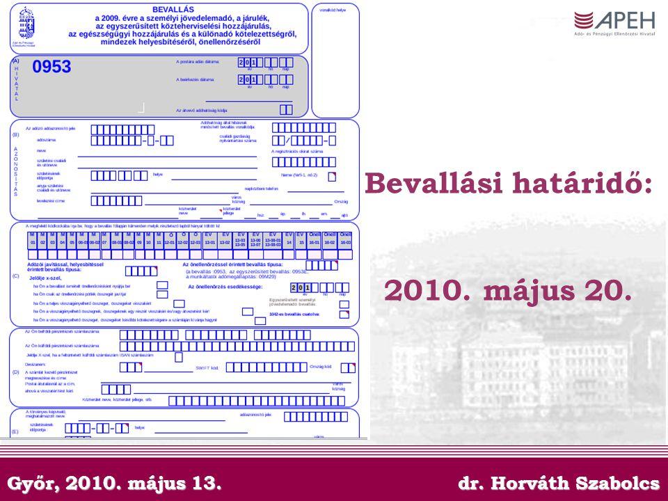 Bevallási határidő: 2010. május 20.