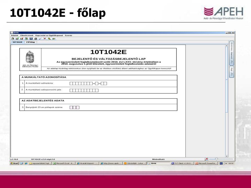 10T1042E - főlap A főlap első blokkja a munkáltató azonosítására szolgál. Itt kell feltüntetni a munkáltató adószámát, illetve adóazonosító jelét.