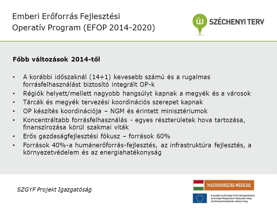 Emberi Erőforrás Fejlesztési Operatív Program (EFOP 2014-2020)
