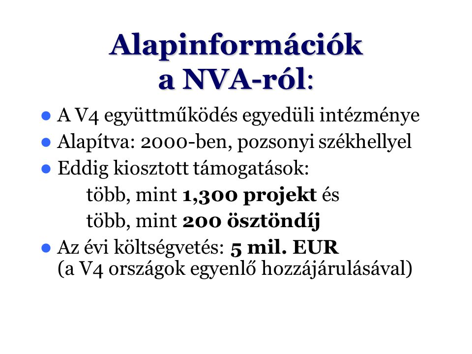 Alapinformációk a NVA-ról: