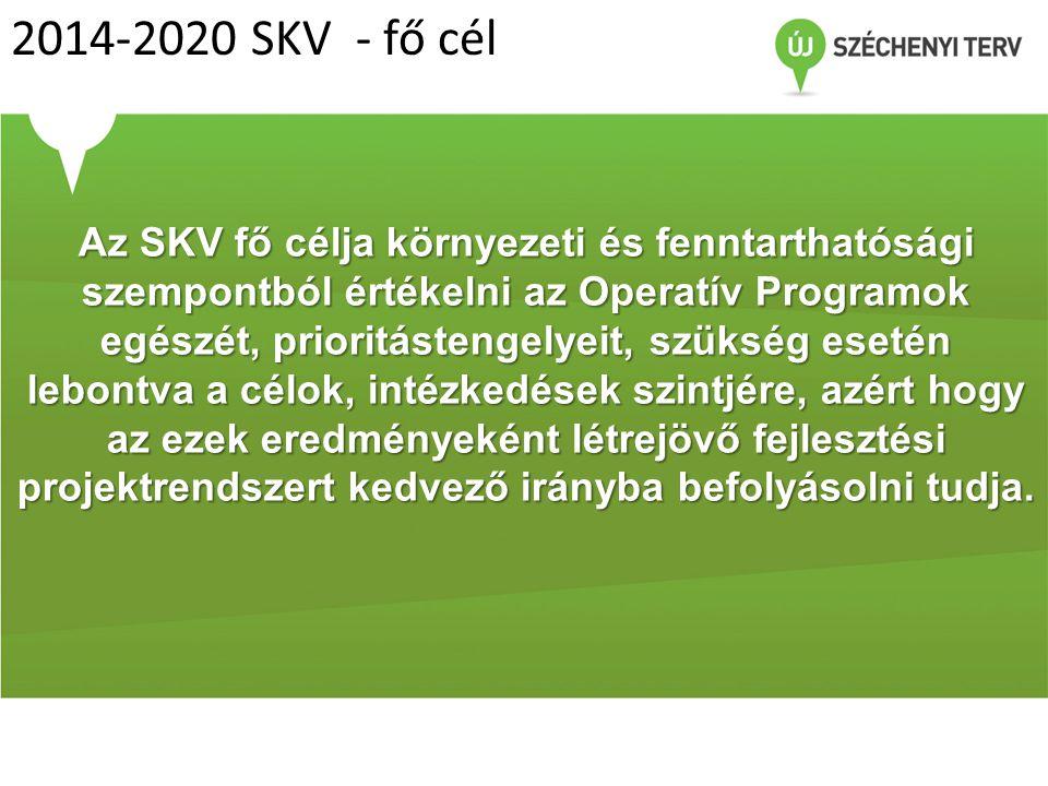 2014-2020 SKV - fő cél