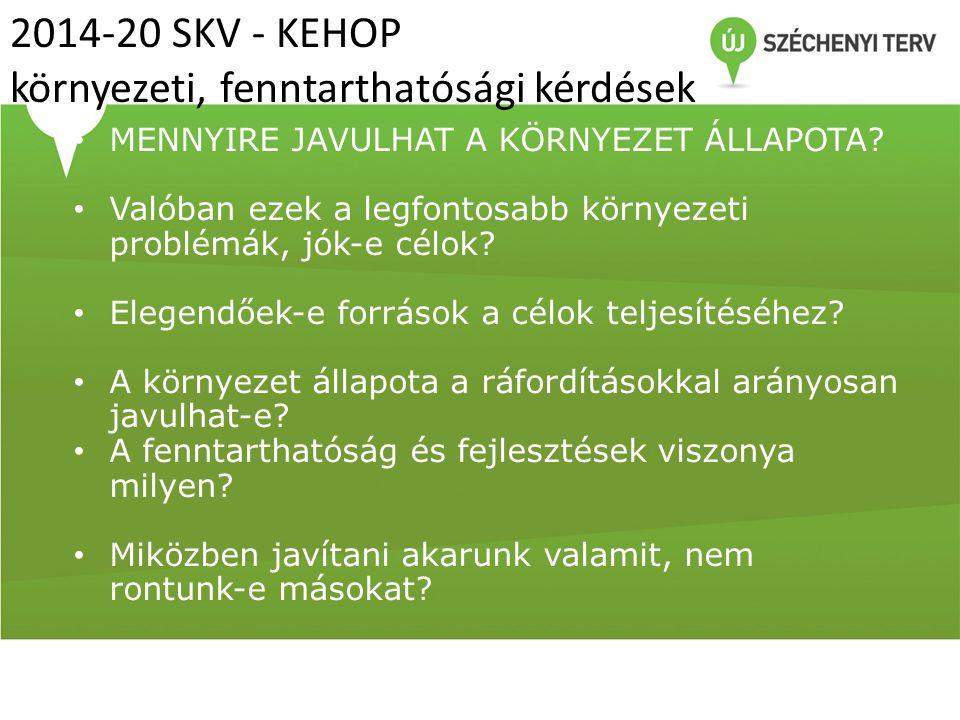 2014-20 SKV - KEHOP környezeti, fenntarthatósági kérdések