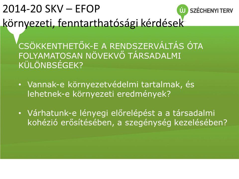 2014-20 SKV – EFOP környezeti, fenntarthatósági kérdések