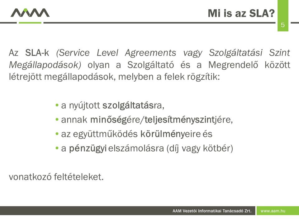 Mi is az SLA