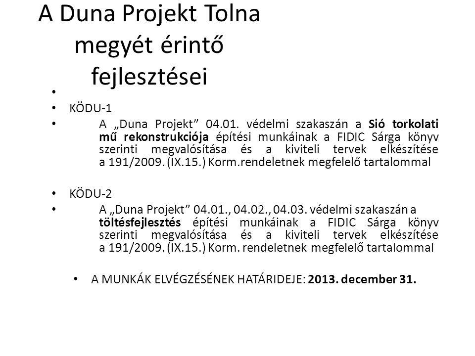A Duna Projekt Tolna megyét érintő fejlesztései