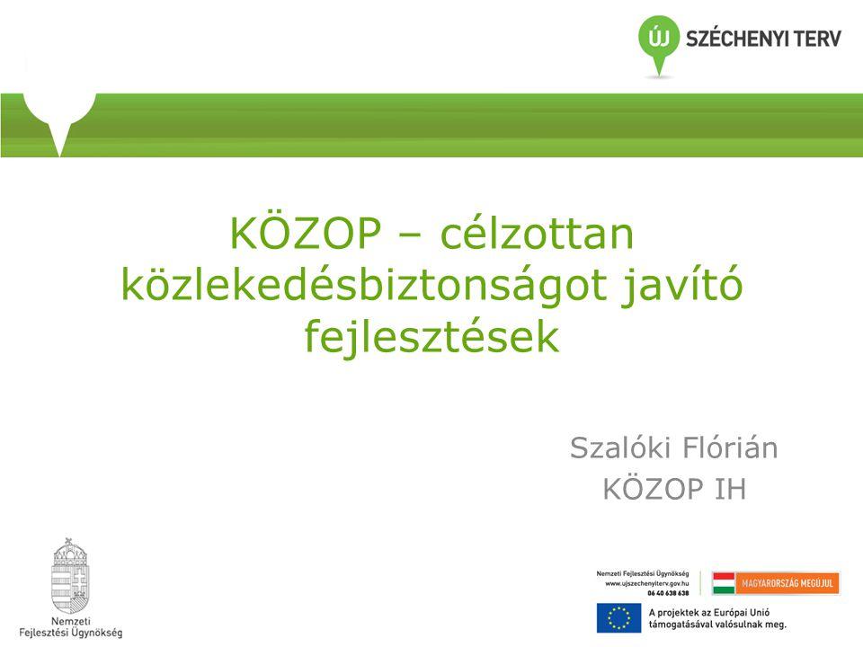 KÖZOP – célzottan közlekedésbiztonságot javító fejlesztések