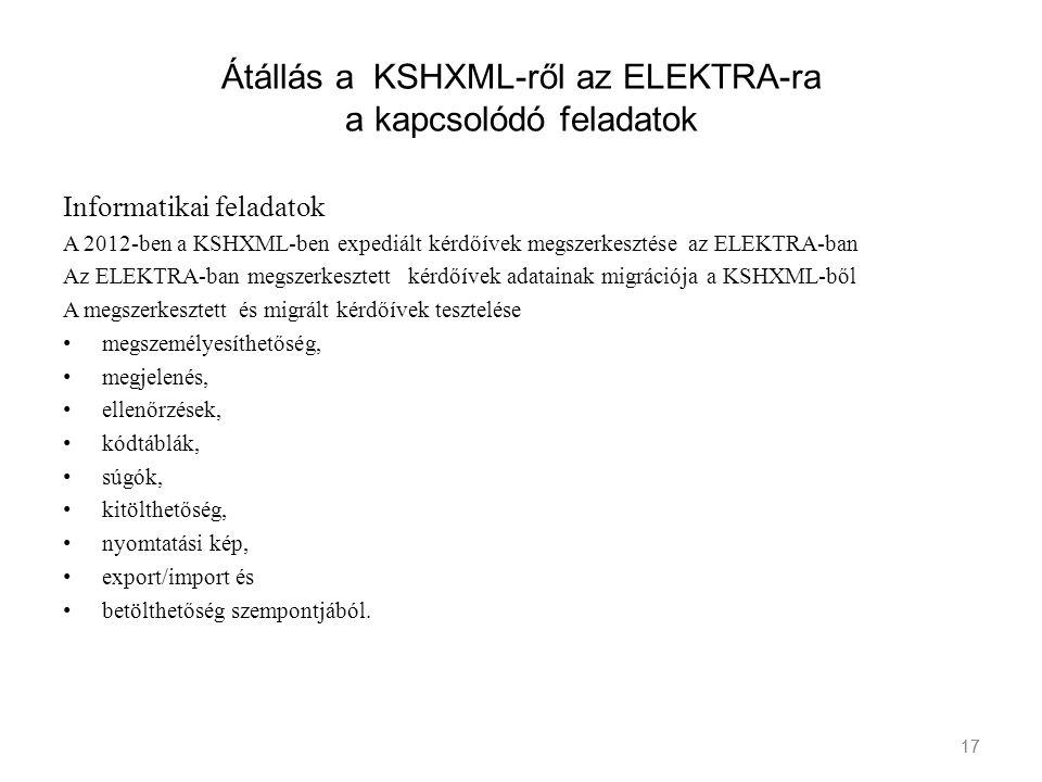 Átállás a KSHXML-ről az ELEKTRA-ra a kapcsolódó feladatok