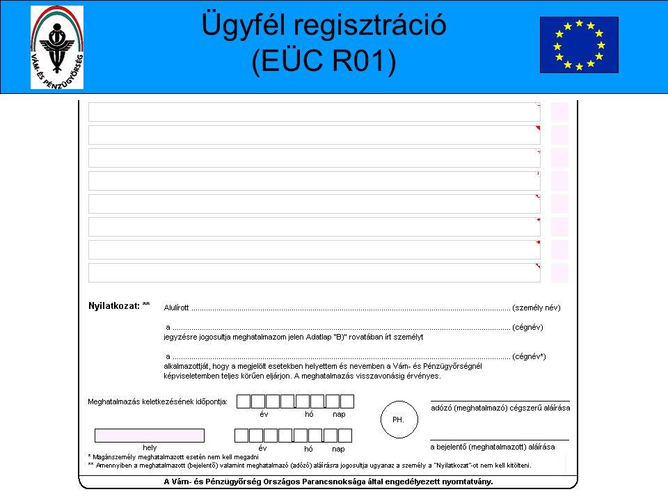 Ügyfél regisztráció (EÜC R01)