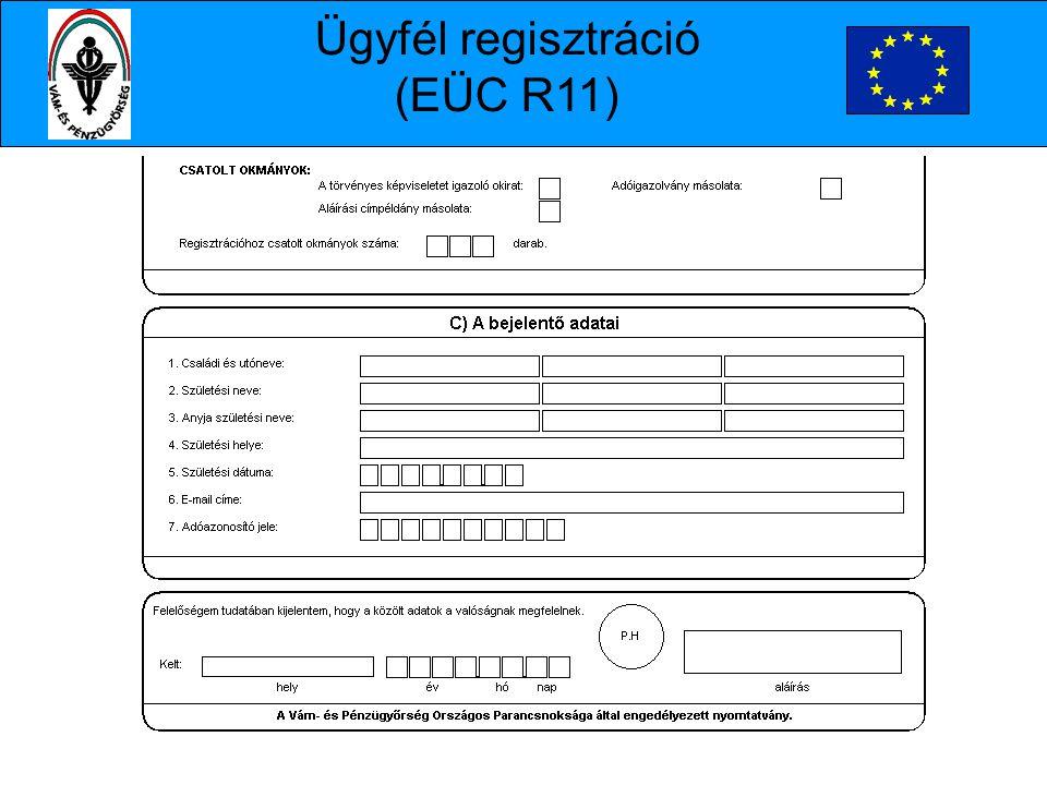 Ügyfél regisztráció (EÜC R11)