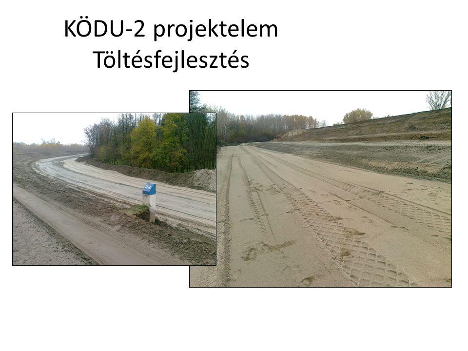 KÖDU-2 projektelem Töltésfejlesztés