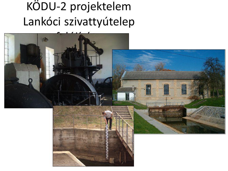 KÖDU-2 projektelem Lankóci szivattyútelep felújítása