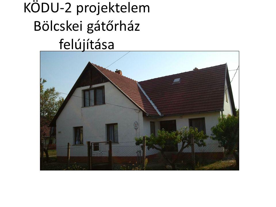 KÖDU-2 projektelem Bölcskei gátőrház felújítása