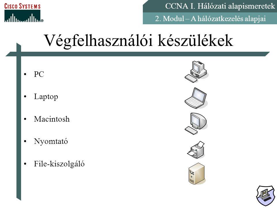 Végfelhasználói készülékek