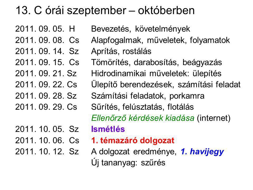 13. C órái szeptember – októberben