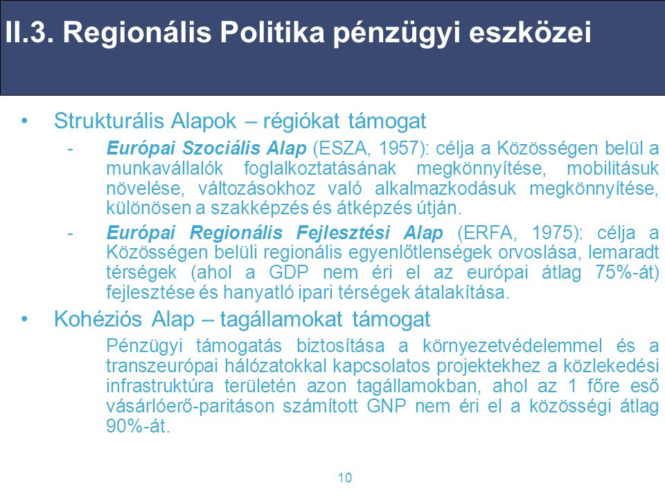 II.3. Regionális Politika pénzügyi eszközei