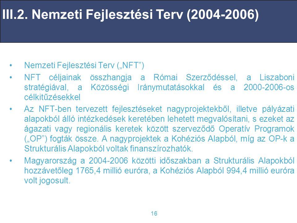 III.2. Nemzeti Fejlesztési Terv (2004-2006)