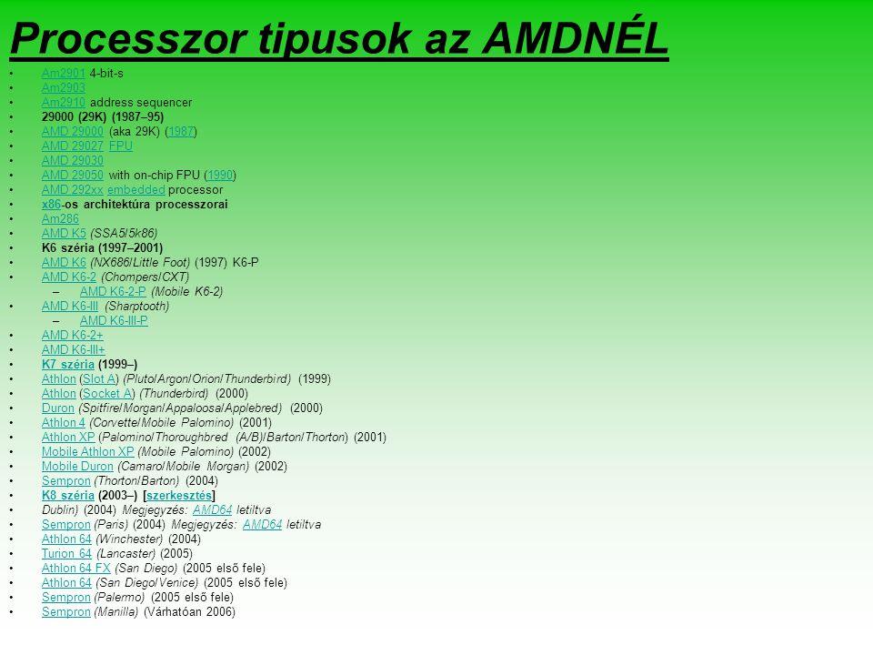 Processzor tipusok az AMDNÉL