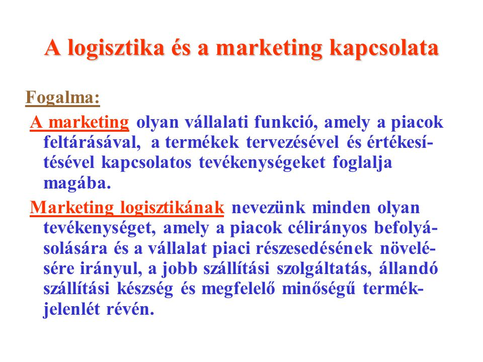 A logisztika és a marketing kapcsolata
