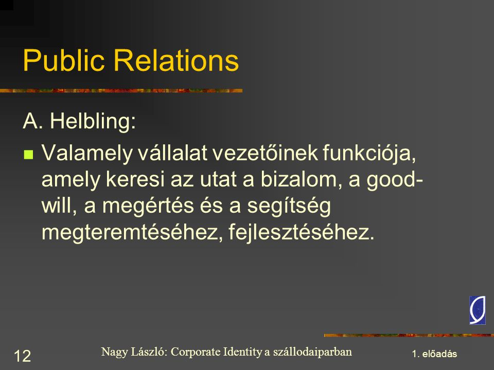Public Relations A. Helbling: