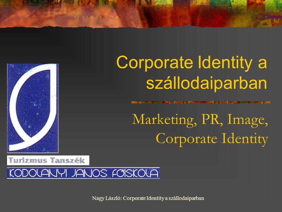 Corporate Identity a szállodaiparban