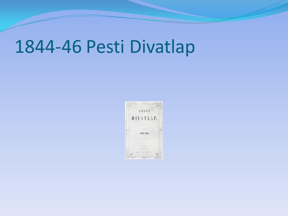 1844-46 Pesti Divatlap Nem Burda. Társas élet, szépirodalom, divatképek.