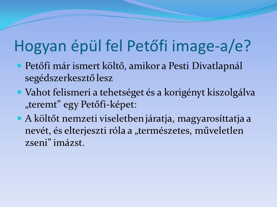 Hogyan épül fel Petőfi image-a/e