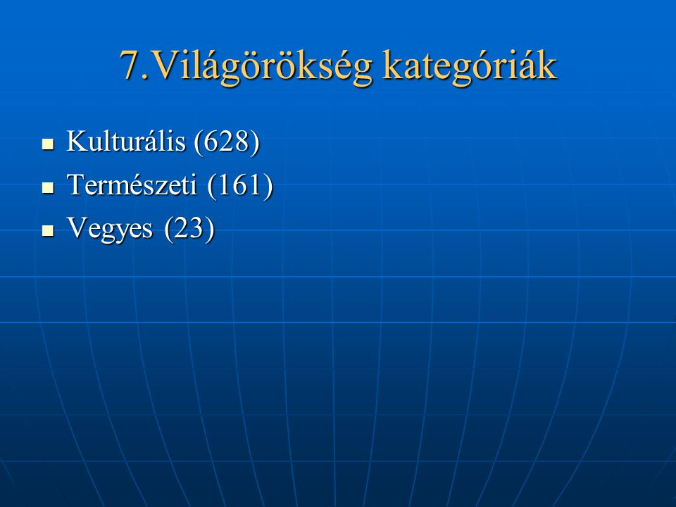 7.Világörökség kategóriák